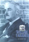 William Faulkner: Overlook Illustrated Lives - M. Thomas Inge