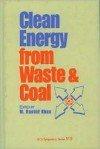 Clean Energy from Waste and Coal - M. Rashid Khan