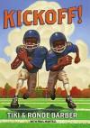 Kickoff! - Tiki Barber, Paul Mantell, Ronde Barber