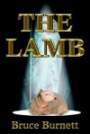 The Lamb - Bruce P. Burnett