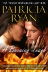 Burning Touch (Harlequin Temptation, No 571) - Patricia Ryan