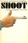 Shoot - Douglas Fairbairn