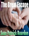 The Great Escape - Sean Patrick Reardon