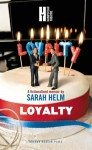 Loyalty - Sarah Helm