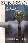 Suburban Gods: How Like a God/Doors of Death and Life - Brenda W. Clough