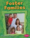 Foster Families - Sarah L. Schuette, Valentina Salmaso