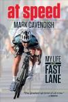 CAV: Fastest Man on Two Wheels - Mark Cavendish