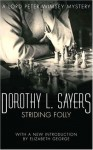 Striding Folly (Lord Peter Wimsey, #15) - Ian Carmichael, Dorothy L. Sayers