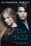 Out of blood - Alyxandra Harvey