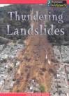 Thundering Landslides - Louise Spilsbury, Richard Spilsbury