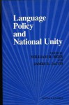 Language Policy and National Unity - William R. Beer