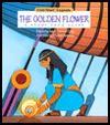 The Golden Flower: A Story from Egypt - Janet Craig, Charles Reasoner