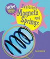 Exploring Magnets And Springs (How Does Science Work?) - Carol Ballard