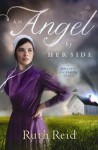 An Angel by Her Side - Ruth Reid