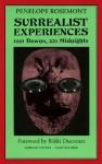 Surrealist Experiences - Penelope Rosemont