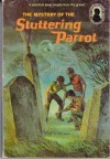 The Mystery of the Stuttering Parrot (Alfred Hitchcock and The Three Investigators, #2) - Robert Arthur