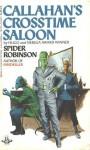 Callahan's Crosstime Salon - Spider Robinson