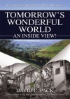 Tomorrow's Wonderful World - David C. Pack