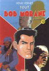 Tout Bob Morane 12 - Henri Vernes, Frank Leclercq