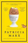 Starting from Happy: A Novel - Patricia Marx