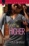 Lift Me Higher (Mills & Boon Kimani) (Kimani Romance) - Kim Shaw