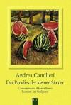 Das Paradies der kleinen Sünder. - Andrea Camilleri
