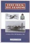 Help From The Heavens: A History of No.228 Squadron, RAF - John Evans