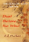 Dust Before the Wind - I.J. Parker