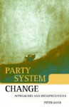 Party System Change ' Approaches and Interpretations ' - Peter Mair