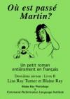Ou Est Passe Martin? - Lisa Ray Turner, Blaine Ray