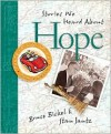 Bruce & Stan Books: Stories We Heard about Hope - Bruce Bickel, Stan Jantz