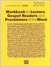 Workbook For Lectors, Gospel Readers, And Proclaimers Of The Word 2010: United States Edition Rnab, Year C - Graziano Marcheschi, Nancy Seitz Marcheschi