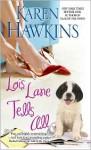 Lois Lane Tells All - Karen Hawkins