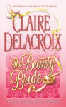 The Beauty Bride - Claire Delacroix