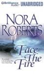 Face the Fire - Sandra Burr, Nora Roberts