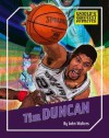 Tim Duncan (The World's Greatest Athletes) - John Walters