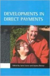 Developments in direct payments - Janet Leece, Janet Leece