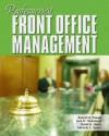 Professional Front Office Management - Robert H. Woods, David K. Hayes, Jack D. Ninemeier