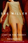 Lost in the Forest - Sue Miller, Blair Brown