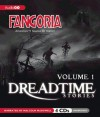 Dreadtime Stories: Volume One: From Fangoria - Max Allan Collins, Malcolm McDowell, Full Cast
