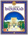 All About Hanukkah - Judyth Saypol Groner, Madeline Wikler