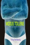 Modus Tollens: Improvised Poetic Devices - Yuriy Tarnawsky, Karina Tarnawsky, Debra Di Blasi