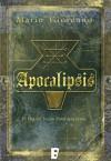 Apocalipsis 5ª Entrega (B DE BOOKS) (Spanish Edition) - Mario Giordano, B de Books