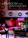 A Passion for Antiques - Barbara Milo Ohrbach