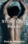 Stone Cold Heart - Kailin Morgan