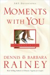 Moments With You: Daily Connections for Couples - Dennis Rainey, Barbara Rainey