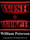 Wish Witch - William Petersen