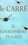Il giardiniere tenace - John le Carré