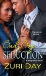 Bad Boy Seduction (The Morgan Men) - Zuri Day