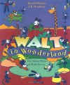 Walt in Wonderland: The Silent Films of Walt Disney - Russell Merritt, J.B. Kaufman